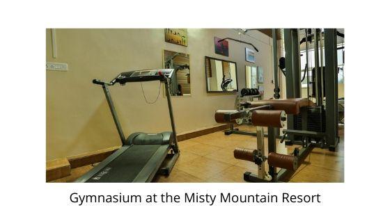 Gymnasium at the Misty Mountain Resort munnar