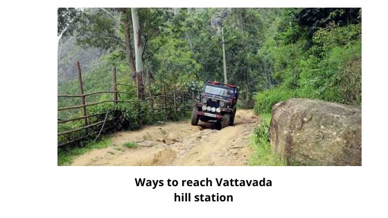 Ways to reach Vattavada
