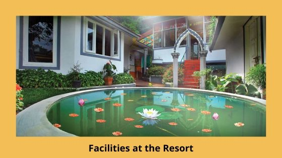 facilities at the bella vista resort munnar