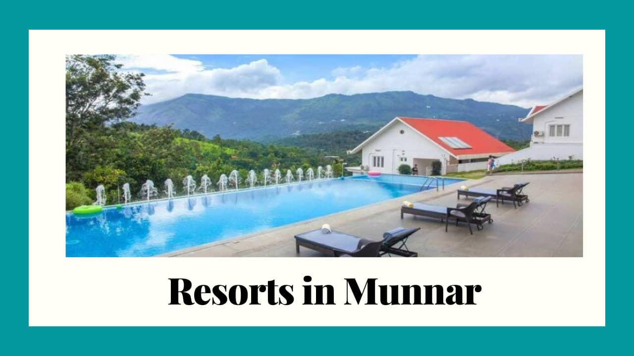resorts in munnar