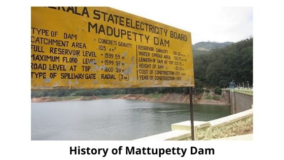 history of mattupetty dam munnar kerala india