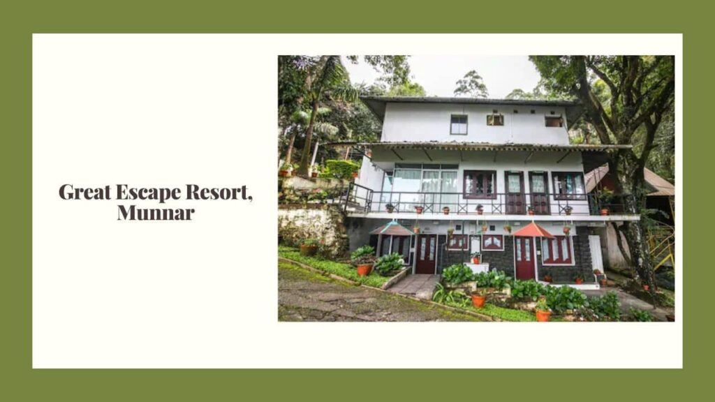great escape resort munnar kerala india