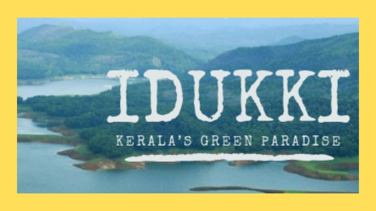 Top 10 Idukki Tourist Places from Munnar Guide
